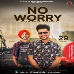 No Worry song download by Gurwinder Jhander