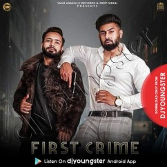 First Crime song download by Harsimran