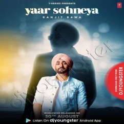 Yaar Sohneya song download by Ranjit Bawa