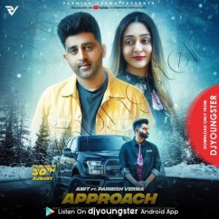 Approach song download by Amit