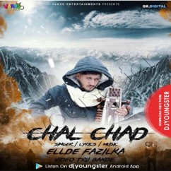 Chal Chad song download by Ellde Fazilka
