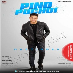 Pind Puchdi song download by Hustinder