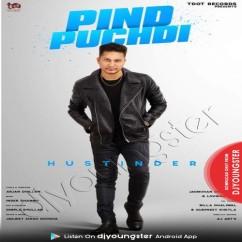 Pind Puchdi song download by Hustinder