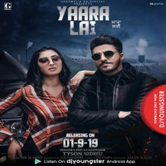 Yaara Lai song download by Tyson Sidhu