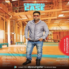 Criminal Case song download by Robby Dhanjal