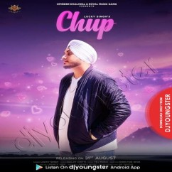 Chup song download by Lucky Singh