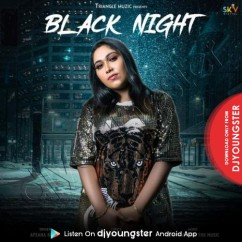 Black Night song download by Afsana Khan