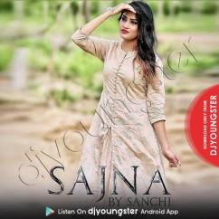 Sajna song download by Sanchi