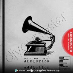 Addiction song download by Hairat Aulakh