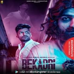 Bekadri Duniya song download by Karan Singh Arora