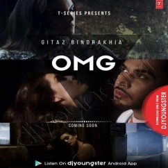 OMG song download by Gitaz Bindrakhia