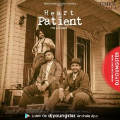 Heart Patient song download by The Landers