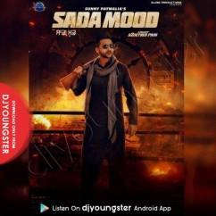 Sada Mood song download by Sunny Patwalia