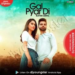 Gal Pyar Di song download by Ravish Mehta