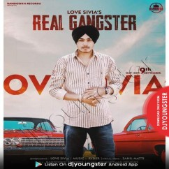 Real Gangster song download by Love Sivia
