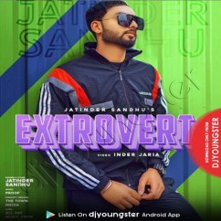 Extrovert song download by Jatinder Sandhu