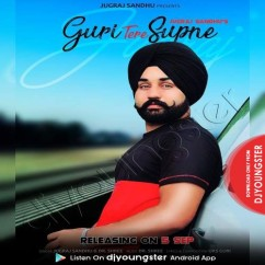 Guri Tere Supne song download by Jugraj Sandhu
