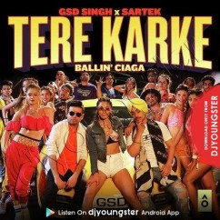 Tere Karke song download by GSD Singh