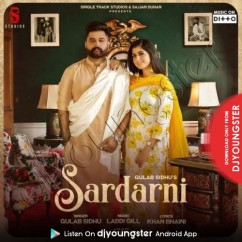 Sardarni song download by Gulab Sidhu