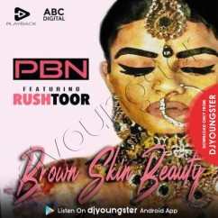 Brown Skin Beauty song download by PBN