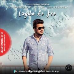 Lagda Ae Jee song download by Gaurav Sharma