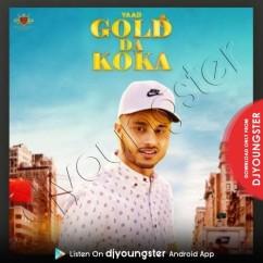 Gold Da Koka song download by Yaad