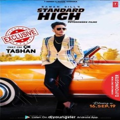 Standard High song download by Raman Gill