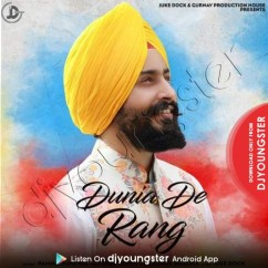 Dunia De Rang song download by Pamma Dumewal