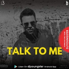 Talk To Me song download by Banka