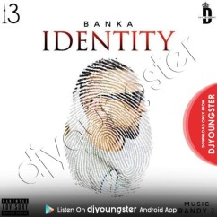 Identity song download by Banka