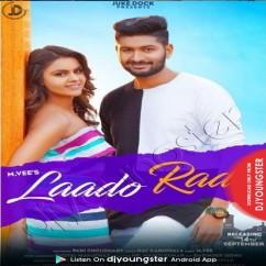 Laado Rado song download by M Vee