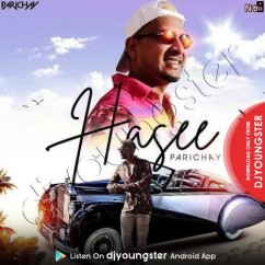 Hasee song download by Parichay