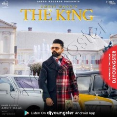 The King song download by Amrit Maan