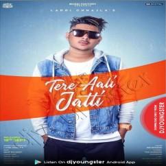 Tere Aali Jatti song download by Laddi Chhajla