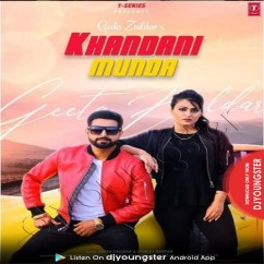 Khandani Munda song download by Geeta Zaildar