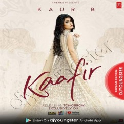 Kaafir song download by Kaur B