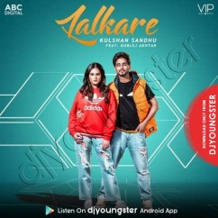 Lalkare song download by Kulshan Sandhu