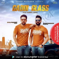 Gaddi Te Glass song download by Barinder Dhapai