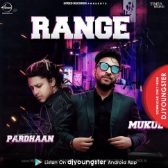 Range song download by Mukul