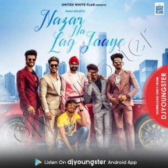 Nazar Na Lag Jaye song download by Ramji Gulati