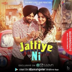 Jattiye Ni song download by Jordan Sandhu