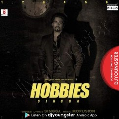 Hobbies song download by Singga