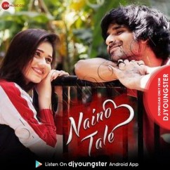 Naino Tale song download by Asees Kaur