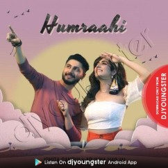 Humraahi song download by Jonita Gandhi