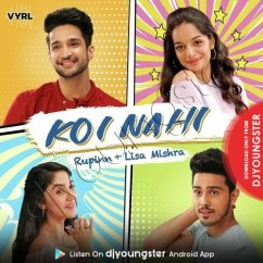 Koi Nahi song download by Rupinn