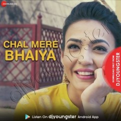 Chal Mere Bhaiya song download by Vindhya Adapa