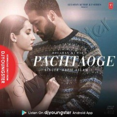 Pachtaoge song download by Atif Aslam