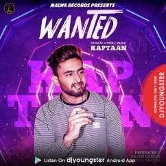 Wanted song download by Kaptaan