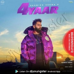4 Yaar song download by Parmish Verma