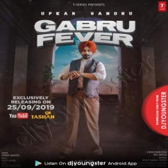 Gabru Fever song download by Upkar Sandhu